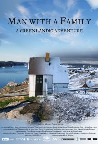 Man with a Family: A Greenlandic Adventure