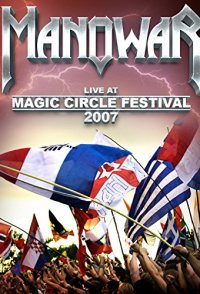 Manowar: Live at Magic Circle Festival 2007
