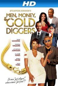 Men, Money & Gold Diggers