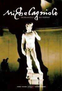 Michelangelo: A Self Portrait