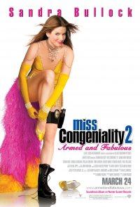 Miss Congeniality 2: Armed & Fabulous