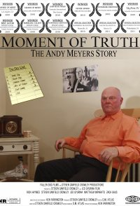Moment of Truth: The Andy Meyers Story
