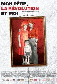 Mon père, la révolution et moi
