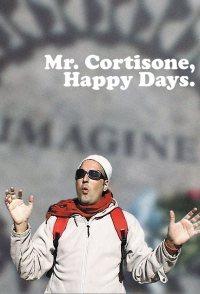 Mr. Cortisone, Happy Days