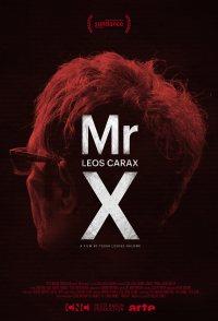 Mr. X, a Vision of Leos Carax