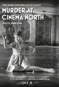Murder at Cinema North