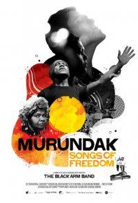 Murundak: Songs of Freedom