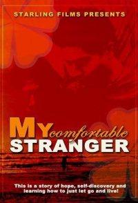 My Comfortable Stranger