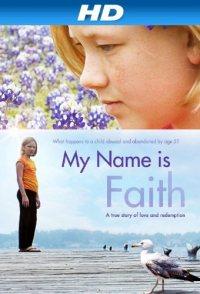 My Name Is Faith