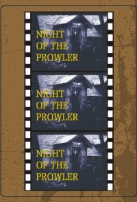 Night of the Prowler