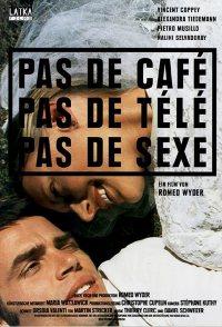 No Coffee, No TV, No Sex