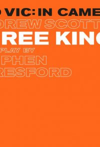 Old Vic: In Camera - Three Kings