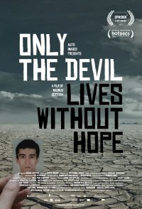 Only the Devil Lives Without Hope