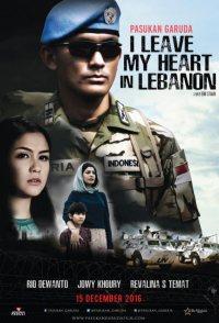 Pasukan Garuda: I Leave My Heart in Lebanon