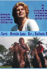 Pedro Canhoto, o Vingador Erótico