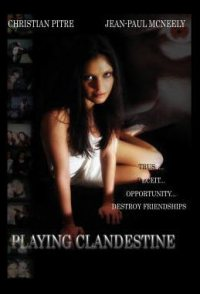 Playing Clandestine
