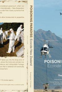 Poisoning Paradise: Ecocide New Zealand