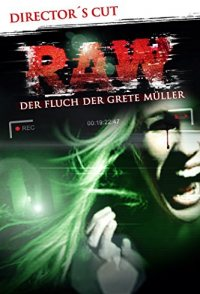 Raw: The Curse of Grete Müller