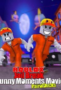 Roblox Jailbreak Funny Moments Movie (PairOfDucks)