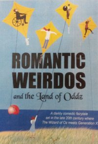 Romantic Weirdos and the Land of Oddz