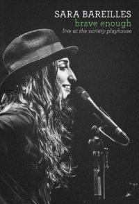 Sara Bareilles Brave Enough: Live at the Variety Playhouse