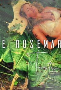 Save Rosemary: The Trinity