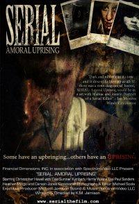 Serial: Amoral Uprising