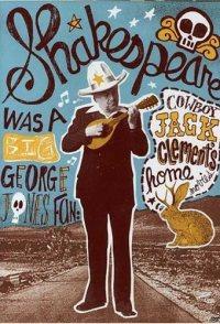 Shakespeare Was a Big George Jones Fan: 'Cowboy' Jack Clement...