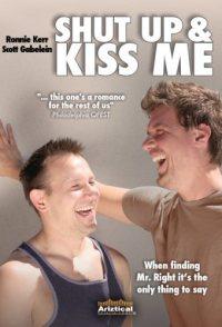Shut Up & Kiss Me