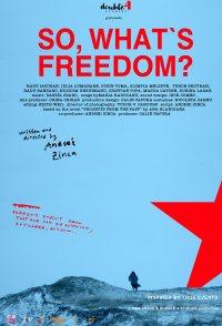Si atunci, ce e libertatea?