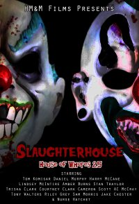 Slaughterhouse: House of Whores 2.5