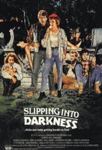 Slipping Into Darkness