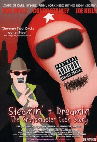 Steamin' and Dreamin': The Grandmaster Cash Story