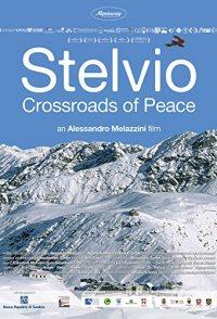 Stelvio. Crossroads of Peace