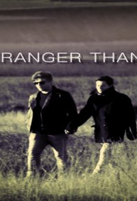 Stranger Than Us