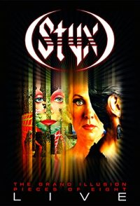 Styx: Grand Illusion/Pieces of Eight - Live