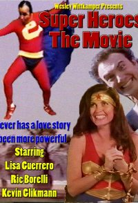 Super Heroes: The Movie