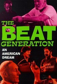 The Beat Generation: An American Dream