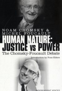 The Chomsky - Foucault Debate: Human Nature and the Ideal Soc...