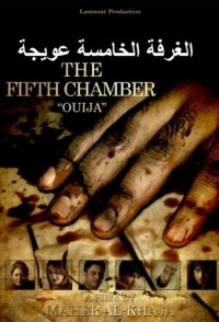 The Fifth Chamber Ouija