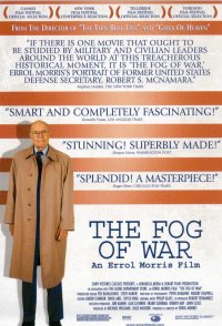 The Fog of War: Eleven Lessons from the Life of Robert S. McN...