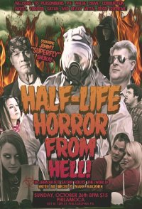 The Half-Life Horror from Hell or: Irradiated Satan Rocks the...