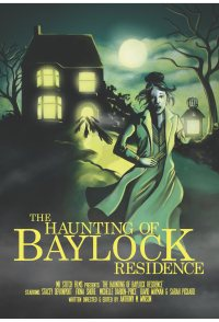 The Haunting of Baylock Residence