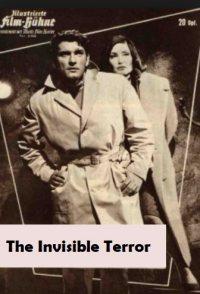 The Invisible Terror