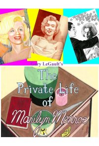 The Private Life of Marilyn Monroe