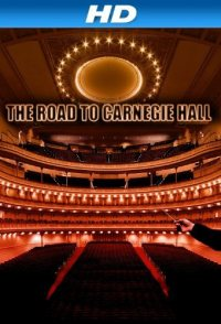 The Road to Carnegie Hall