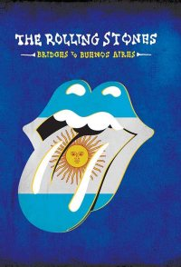 The Rolling Stones: Bridges to Buenos Aires