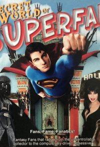 The Secret World of Superfans