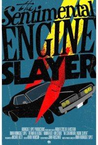 The Sentimental Engine Slayer