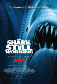 The Shark Is Still Working: The Impact & Legacy of 'Jaws'